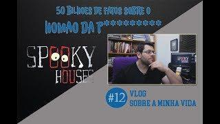 Spooky Vlog - A Decima Segunda História
