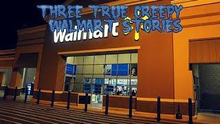 3 True Creepy Walmart Stories (Vol. 2)