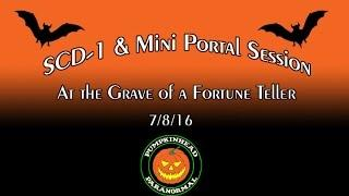 SCD-1 Spirit Box & Mini Portal Session at the grave of a Fortune Teller on 7/8/16