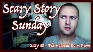 The Haunted Dorm Room | Scary Story Sunday | MichaelScot