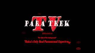 ParaTrek TV  on  Roku / Southeast Florida Paranormal