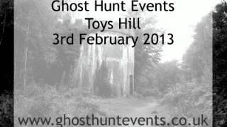 Toys Hill real ghost voice EVP