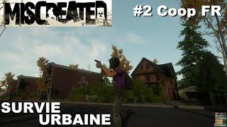 ☣ MISCREATED [FR] #2 Exploration en banlieue (Coop Ft FlappyBoy54) [PC ULTRA]