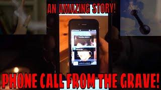 PHONE CALL FROM GRAVE!! *AMAZING STORY*!!