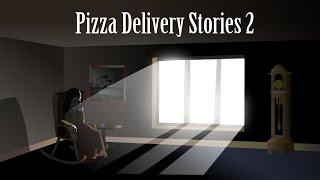 Pizza Delivery Stories 2 Animated