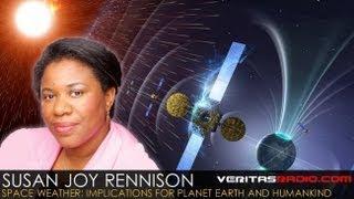 Susan Joy Rennison on VeritasRadio.com | Space Weather |  1 of 3