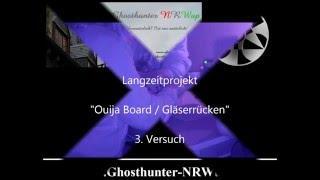 Ouija Board / Gläserrücken !!! Geisterjäger im Selbstversuch! - 07.05.2016