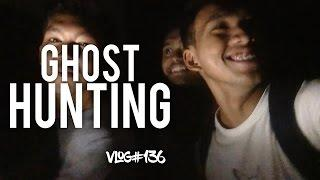 136th VLOG | OCTOBER 28 2016 | GHOST HUNTING