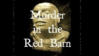 MURDER IN THE RED BARN - FORTHCOMING PRODUCTION