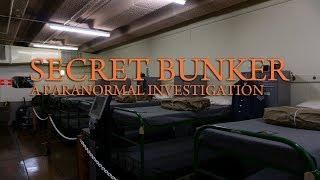 Secret Bunker A Paranormal Investigation