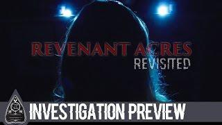 Revenant Acres: Revisited -Investigation Preview-