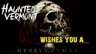 Happy Holidays from Haunted Vermont