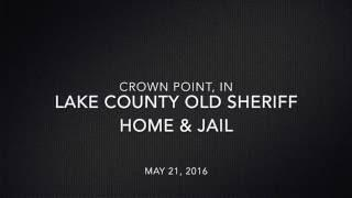 Lake County Old Sheriff Home & Jail