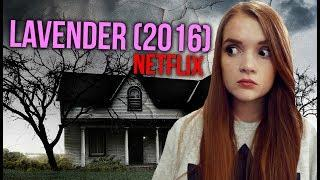 HORROR REVIEW: Netflix's Lavender (2016)