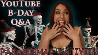YouTube B-Day Q&A!
