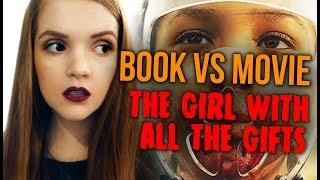 The Girls With All The Gifts : Movie VS Book REVIEW