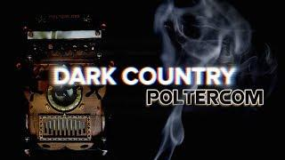 Dark Country - Poltercom Ghost Box Communication, Private Residence