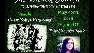 Boleyn Paranormal Radio Interview - The Wicked Domain on liveparanormal.com with Alex Matsuo