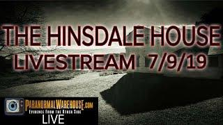 The Hinsdale House Livestream 7/9/17