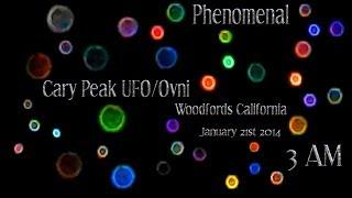 Phenomenal UFO/OVNI Hovering Over Cary Peak In Woodfords California - January 21st 2014 at 3AM