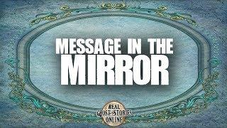 Message In The Mirror | Ghost Stories, Paranormal, Supernatural, Hauntings, Horror