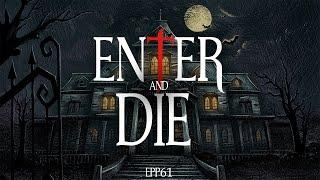 Enter & Die | Ghost Stories, Paranormal, Supernatural, Hauntings, Horror