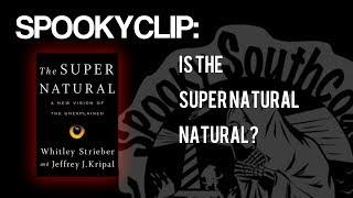 Spooky Clip: The Super Natural is Natural - Jeffery Kripal