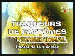 TAPS L'hôtel de la suicidée 1/3 Ghost Hunters International