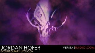 Veritas Radio - Jordan Hofer - Evolutionary Ufology - Part 1 of 2