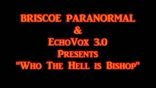 EchoVox3.0 Who In The Hell Is Bishop?