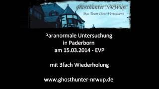 Ghosthunter-NRWup / EVP PU Paderborn 15032014
