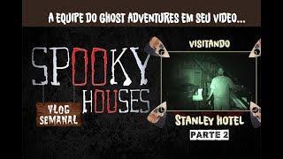 Análise Espiritual - Ghost Adventures no Stanley hotel 2