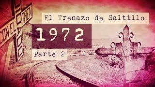 Muerte en Trenazo de Saltillo Parte 2 | No Loquendo | No Dross | No Mamen