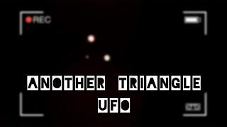Another Triangle UFO sighting