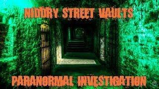 Niddry Street Vaults, Edinburgh (Paranormal Investigation)