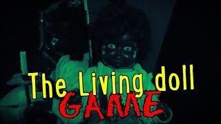 El juego de la muñeca viviente (The living Doll Game) Juego Creepypasta