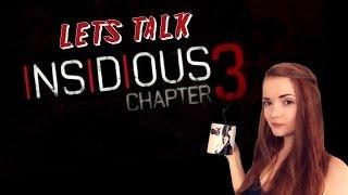 Let's talk about Insidious: Chapter 3 (review)