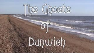 THE GHOSTS OF DUNWICH