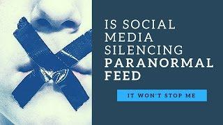 Is Social Media Silencing Paranormal News?