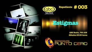 ExPC 003 I Las Trompetas del Apocalipsis I Sábados 23:00 horas. 760 AM, ABC Radio.