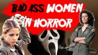 Women of Horror *Bad Ass Edition*