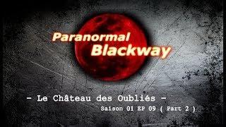 Chasseur de Fantômes # Le château des Oubliés - SAISON 01EP09 suite et FIN