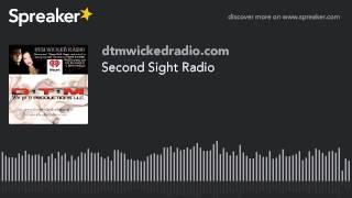 Second Sight Radio (part 8 of 9)