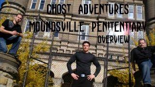 GHOST ADVENTURES: MOUNDSVILLE PENITENTIARY (OVERVIEW)