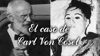 El caso de Carl Von Cosel