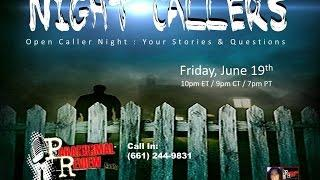 Paranormal Review Radio: Night Callers- Open Caller Night