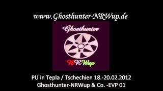 Ghosthunter NRWup & Co.  in PU Tepla (CZ)   EVP01