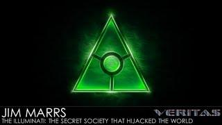 Veritas Radio - Jim Marrs - 1 of 2 - The Illuminati: The Secret Society That Hijacked The World