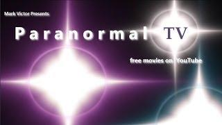 Free Movie Night (Every Night) at ParanormalTVchannel on YouTube!