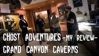 GHOST ADVENTURES: GRAND CANYON CAVERNS (my review)